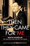 #9: Then They Came for Me: Martin Niemöller, the Pastor Who Defied the Nazis