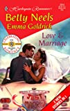 Love and Marriage, Betty Neels and Emma Goldrick, 0373035543