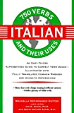 750 Italian Verbs and Their Uses, Brunella Notarmarco Dutton, 0471016276