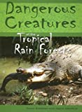 Of the Tropical Rainforests, Helen Bateman and Jayne Denshire, 1583407693