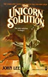 Unicorn Solution, John Lee, 0812503465