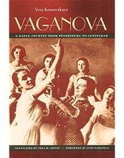 Vaganova: A Dance Journey from Petersburg to Leningrad