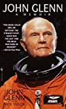 img - for John Glenn: A Memoir book / textbook / text book