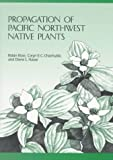 Amazon / Oregon State University Press: Propagation of Pacific Northwest Native Plants (Robin Rose)