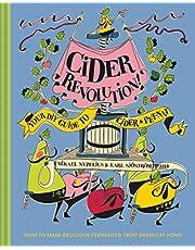 Cider Revolution: Your DIY Guide to Cider & Pet-Nat