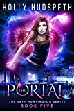 The Portal (The Skyy Huntington Series Book 5)