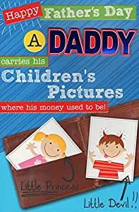 Tarjeta de Padre Day - 'Happy Father's Day A Daddy su capacidad para niños fotos utilizar para be donde su dinero!'