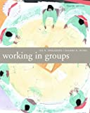 Working in Groups, Isa Engleberg and Dianna Wynn, 0618677429