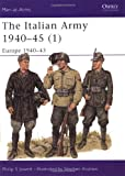 The Italian Army 1940-45 (1), Philip S. Jowett, 185532864X