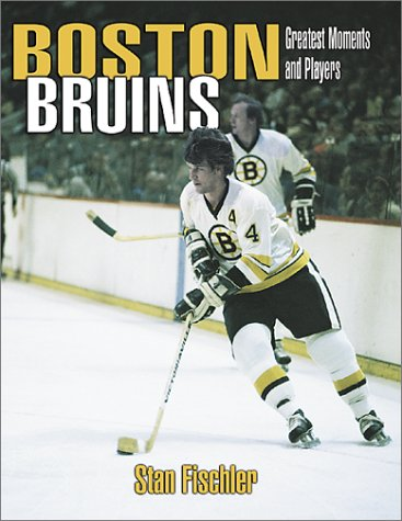 Download Boston Bruins: Greatest Moments and Players pdf epub