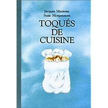 TOQUÉS DE CUISINE