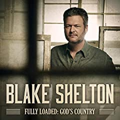 "Blake Shelton's new album ""Fully Loaded: God's Country"" releases on 12/13/19! This album features four new songs including Blake's #1 hit, ""God's Country"", along with 9 of his previous hits."