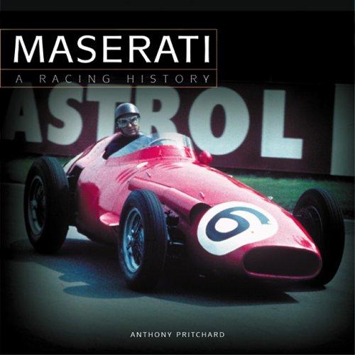 Maserati: A Racing History