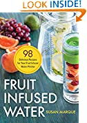 #2: Fruit Infused Water: 98 Delicious Recipes for Your Fruit Infuser Water Pitcher