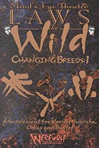 Minds Eye Theater: The Changing Breeds 1 (Laws of the Wild) (No. 1)