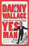 Yes Man by Wallace, Danny New Edition (2006)