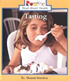 Tasting (Rookie Read-About Health)