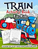 Train Activity Book for Kids Ages 4-8: A Fun Kid