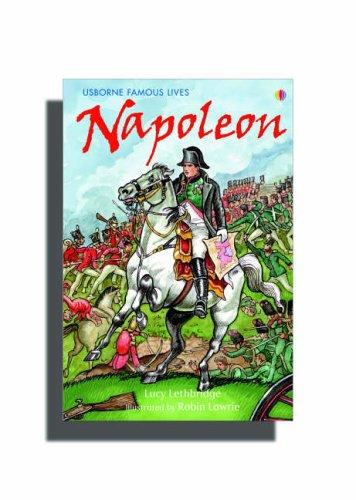 Napoleon. Lucy Lethbridge (Famous Lives)