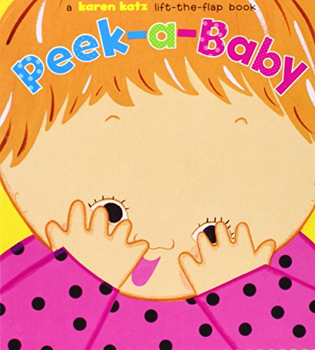 Peek-a-Baby: A Lift-the-Flap Book (Board Books For Infants)