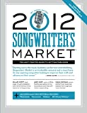 2012 Songwriter's Market, , 1599632322