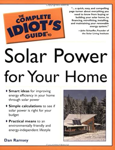 complete idiot s guide to solar power for your home amazon co uk rh amazon co uk Idiots Guide to Grant Writing Idiots Guide to Dieting