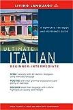 Ultimate Italian Beginner-Intermediate (Book), Living Language Staff, 1400021103