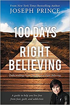 Book 100 Days of Right Believing: Daily Readings from The Power of Right Believing