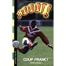 Fooot !, Tome 16 : Coup franc !