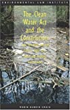 The Clean Water ACT and the Constitution 9781585760800