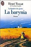 La lumière des juste, tome 2 : La barynia