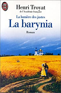 La Lumière des justes : [2] : La Barynia, Troyat, Henri