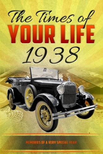 The Times of your Life 1938