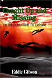 img - for Caught Up and Missing: The Plot To Assassinate The Antichrist book / textbook / text book