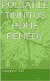 PULSATILE TINNITUS HOME REMEDY