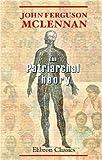 The Patriarchal Theory, McLennan, John Ferguson, 0543926028