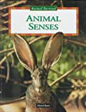 Animal Senses, Michel Barre, 0836820789