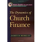 Dynamics of Church Finance, The (Ministry Dynamics for a New Century)