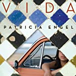 Vida | Patricia Engel