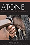 img - for Atone: Religion, Conflict, and Reconciliation (Conflict and Security in the Developing World) book / textbook / text book