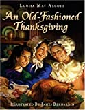 An Old-Fashioned Thanksgiving, Louisa May Alcott, 0060004517