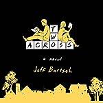 Two Across   Jeffrey Bartsch