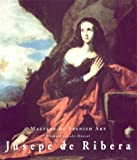 img - for Jusepe De Ribera (Masters of Spanish Art) book / textbook / text book