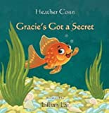 Gracie's Got a Secret, Heather Conn, 0986877603