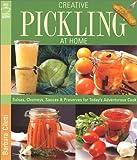 Creative Pickling at Home, Barbara Ciletti, 157990307X