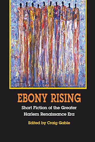 Search : Ebony Rising: Short Fiction of the Greater Harlem Renaissance Era