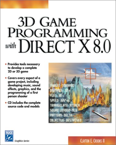 3D Game Programming With Directx 8.0 (Game Development Series) by Brand: Charles River Media