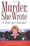 A Vote for Murder, Jessica Fletcher and Donald Bain, 0451213033