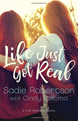 Life Just Got Real  A Live Original Novel  Live Original Fiction