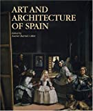 Art and Architecture of Spain, Xavier Barral i Altet and Javier Arce, 0821224565